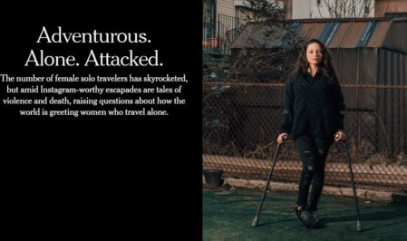 NY Times covers female solo travel: Adventurous. Alone. Attacked.